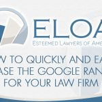 [Video] How to Quickly and Easily Increase The Google Rankings For Your Law Firm with No SEO Knowledge