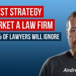 The Best Legal Marketing Strategy