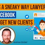 Sneaky Facebook Advertising Tricks For Law Firms