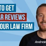 Here's Your Guide to Getting 5-Star Attorney Reviews