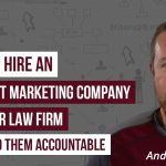 A Guide to Hiring A Law Firm Internet Marketing Company