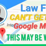 How to Get Your Law Firm Listed on Google Maps