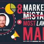 Avoid These 8 Mistakes When Marketing Your Law Firm