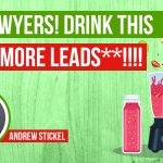 Hey Lawyers! Here's A Drink That Can Get You More LEADS!