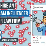 Instagram For Lawyers: How To Utilize An Influencer For Your Law Firm