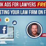 Facebook Ads for Lawyers [FREE] Guide to Marketing Your Law Firm on Facebook