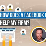 How Can A Facebook Group Help My Law Firm?