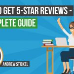 A Complete Guide To Getting 5-Star Reviews