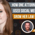 How One Attorney Used Social Media to Grow Her Law Firm