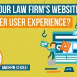 Is Your Attorney Website Considering User Experience?