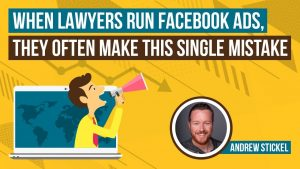 When Marketing a Law Firm, Lawyers Constantly Make This Mistake…