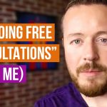Stop Doing Free Consultations Are Lame (Trust Me)