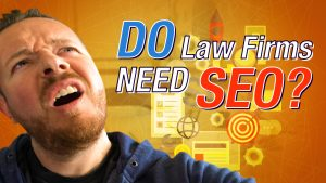 Do Lawyers Really Need SEO?