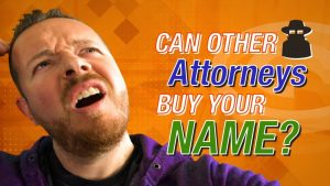 Can Other Attorneys Buy Your Name?