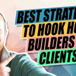 How to Get Builders and Contractors as Clients