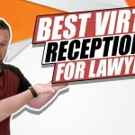 The Best Virtual Receptionists for Lawyers