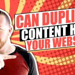 Is Duplicate Content Hurting Your Law Firm's Website?