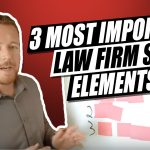 3 Most Important Law Firm SEO Elements