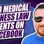 How To Attract Medical Related Businesses To Your Law Firm Using Facebook Ads
