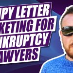 Lumpy Letter Direct Mail Marketing Tips For Bankruptcy Lawyers