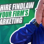 Why You Should Never Let FindLaw Do Your Law Firm's Marketing