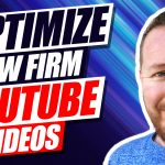 Tools For Optimizing Your Law Firm's YouTube Videos