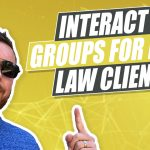 How Much Time Should Lawyers Spend Interacting in Other Facebook Groups To Get More Clients?