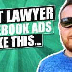 How To Test Lawyer Facebook Ads To Find The Best Versions
