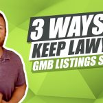 Keeping GMB Listings Safe