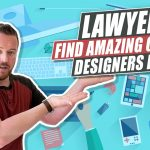 How To Find an Excellent Graphic Designer For Your Law Firm