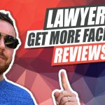How Lawyers Can Get More Facebook Reviews For Their Law Firm!