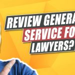 Can Review Generation Services Help Your Law Firm Get More Reviews?
