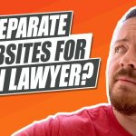 Does Your Law Firm Need Separate Websites For Each Lawyer?