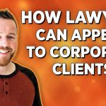 How Lawyers Can Find More Corporate Clients on Facebook