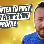 How Often Should You Post in Your Law Firm's Google My Business Profile?