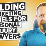 How To Build a Lawyer Marketing Funnel For Personal Injury Lawyers
