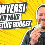 How To Determine Your Law Firm's Marketing Budget