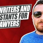 Lawyers! Here's How To Hire Content Writers and Virtual Assistants!