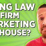 Should You Bring Full-Time Social Media Marketing In-House For Your Law Firm?