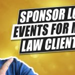 Should Your Law Firm Sponsor Local Events To Get More Clients?