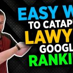 The Easiest Way To Improve Your Law Firm's Goole Ranking