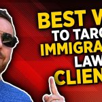 The Most Sustainable Traffic Source For Immigration Lawyers