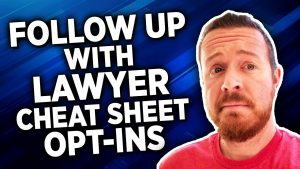 The Best Way To Follow Up With Leads Who Download Your Law Firm's Cheat Sheet