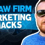 18 Law Firm Marketing Hacks (Max Law Con 2019 Presentation)