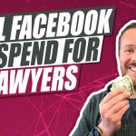 How Much Do Lawyers Need To Spend on Facebook Ads To Get Cases?
