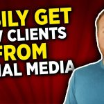 How to Get Clients from Social Media