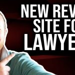 Check Out a New Review Site That Can Help Lawyers with Legal Marketing
