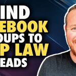 How To Find Facebook Groups Where Your Law Firm Can Provide Value