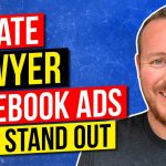 How to Create Legal Marketing Facebook Ads That Stand Out
