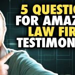 Legal Marketing 2020 – 5 Questions to Ask to Get Testimonials That Attract More Law Clients